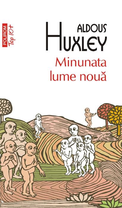 huxley-minunata-lume-noua